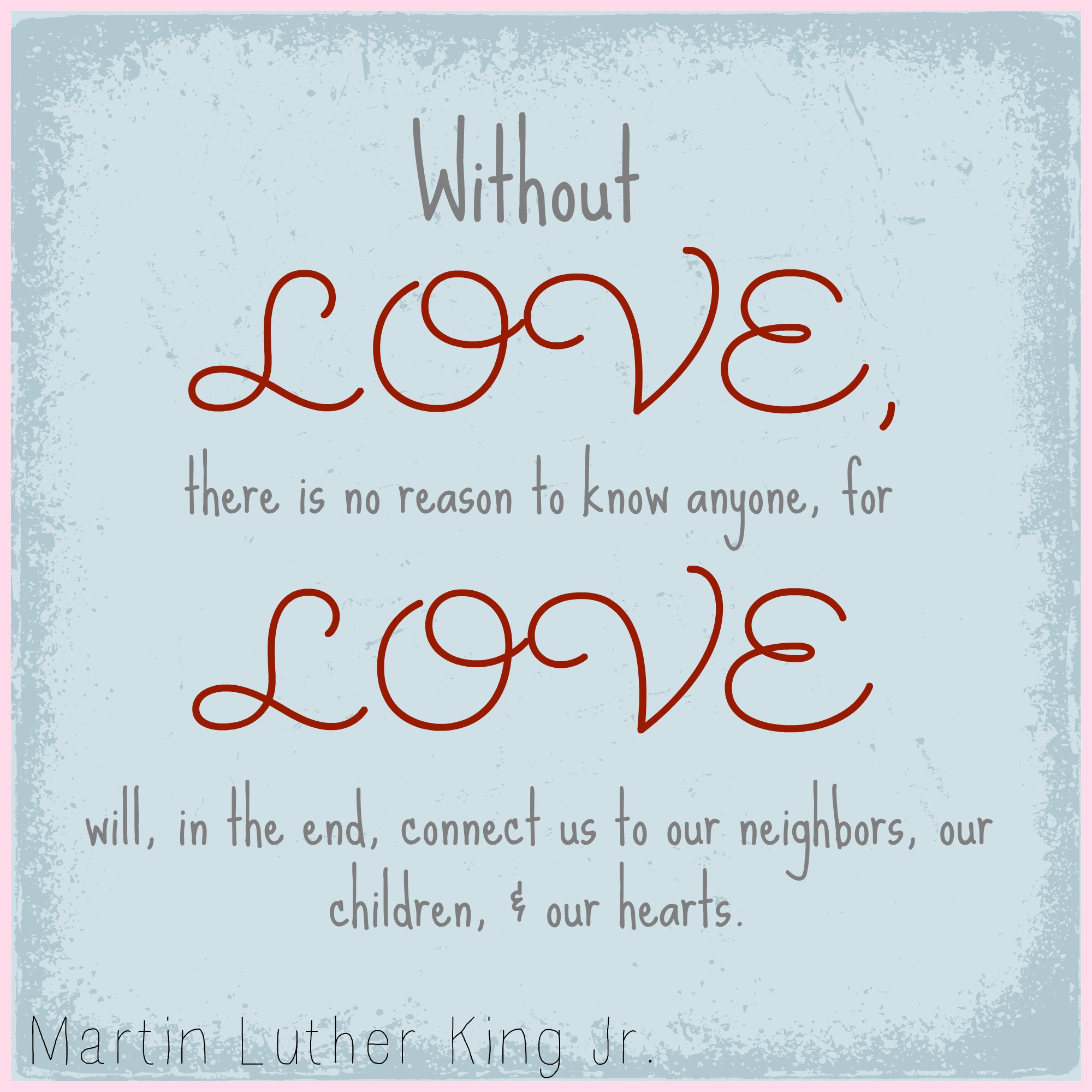 Quotes (that I LOVE) from Martin Luther King Jr. The Little Red Owl